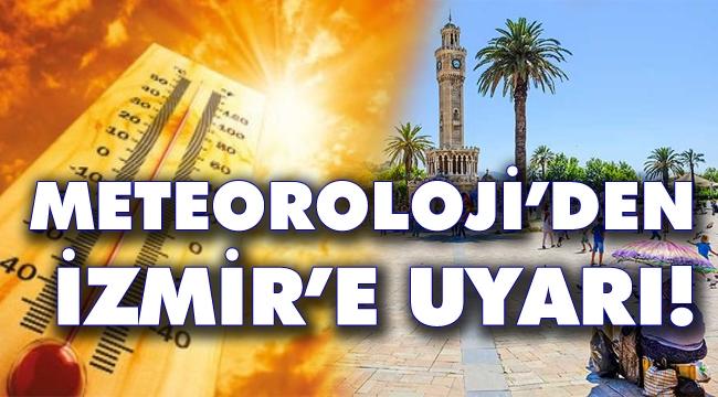 İzmir'de hava sıcaklığı 38 dereceyi bulacak