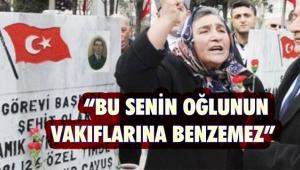 Erdoğan'ın dava açtığı şehit annesinden Erdoğan'a sert tepki
