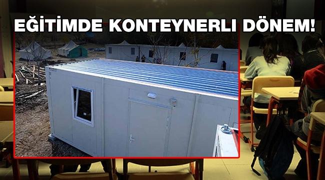 İzmir Valiliği 30 adet konteyner satın aldı: Derslik yapacak!